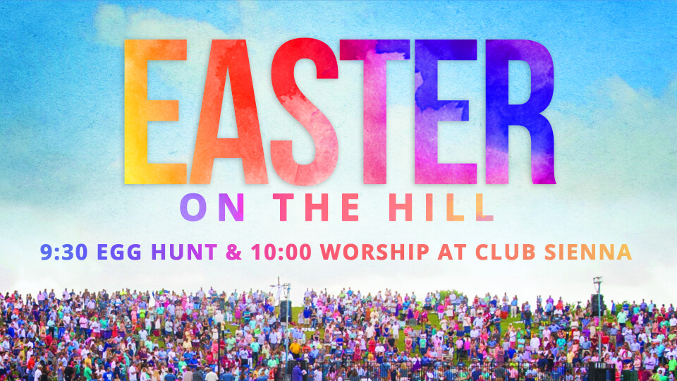 Easter on The Hill